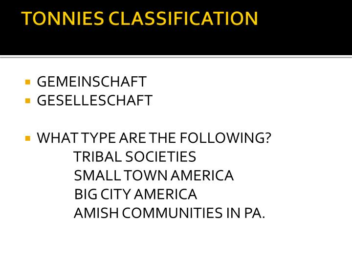 TONNIES CLASSIFICATION