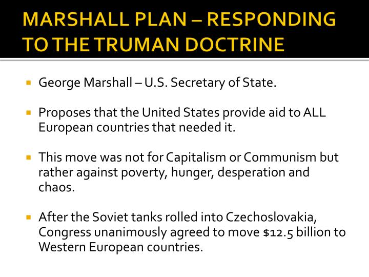 MARSHALL PLAN – RESPONDING TO THE TRUMAN DOCTRINE
