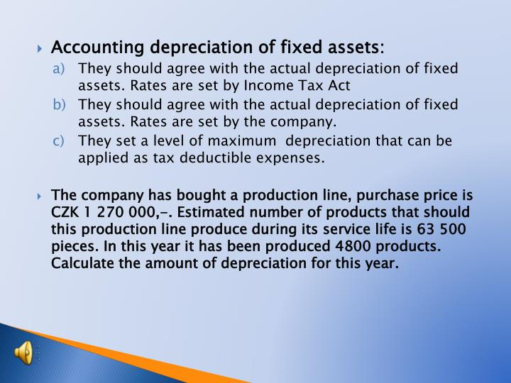 Accounting depreciation of fixed assets: