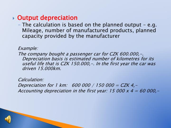 Output depreciation