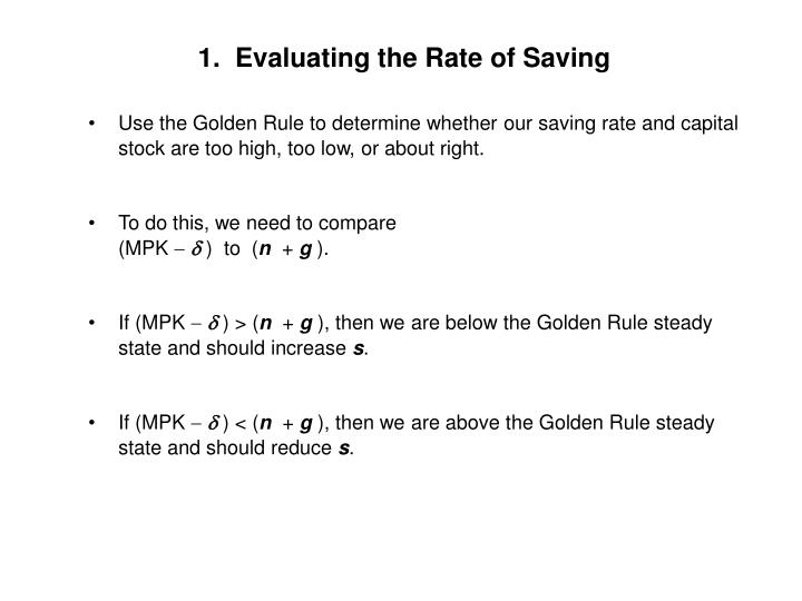 1.  Evaluating the Rate of Saving