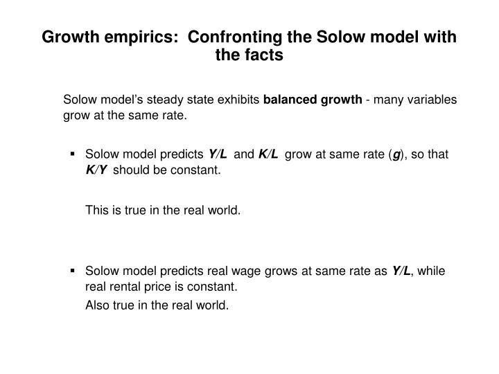 Growth empirics:  Confronting the Solow model with the facts