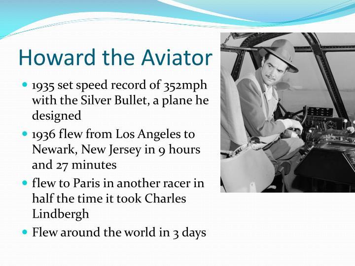 Howard the Aviator
