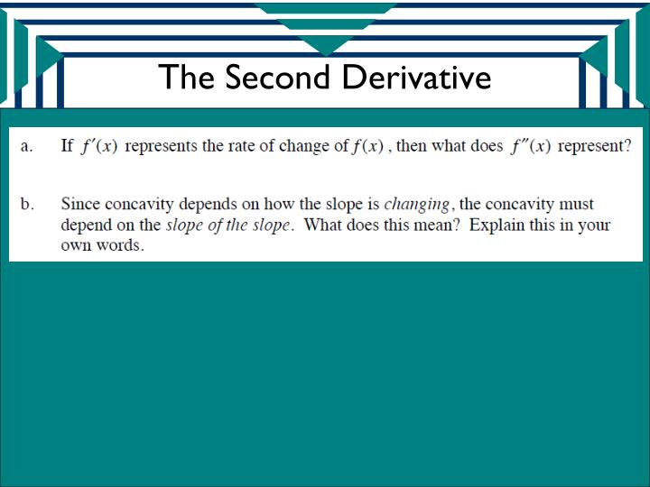 The Second Derivative