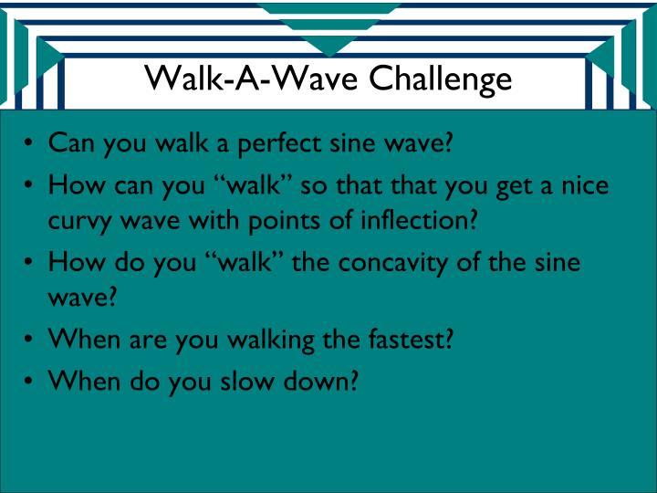 Walk-A-Wave Challenge