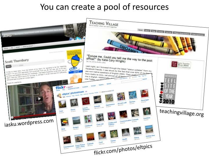 You can create a pool of resources