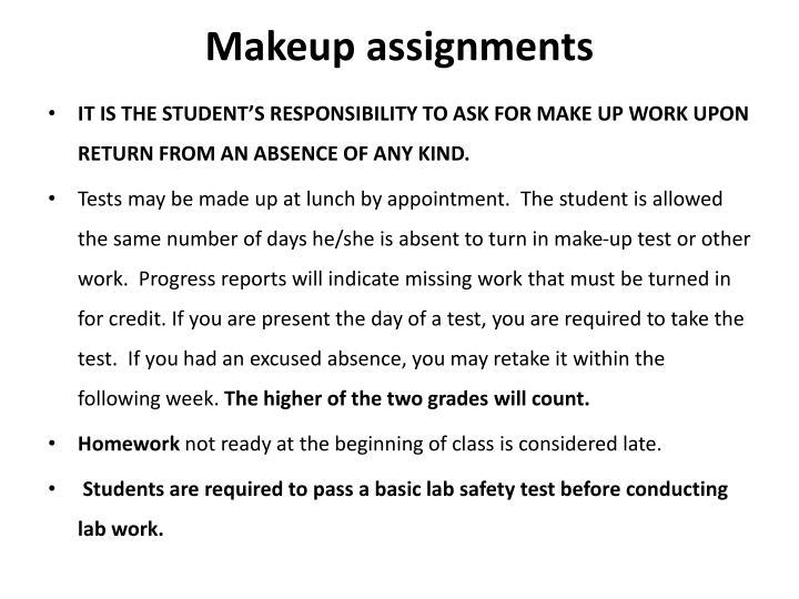 Makeup assignments