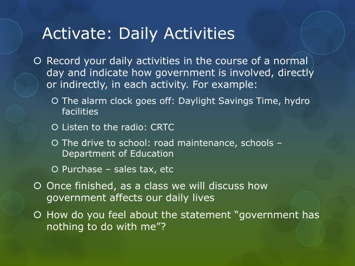 Activate daily activities