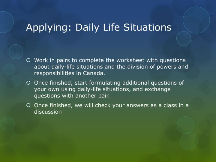 Applying: Daily Life Situations