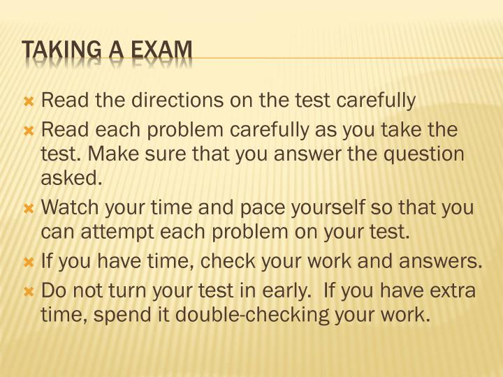 Read the directions on the test carefully