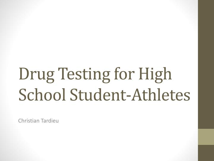 Drug testing for high s chool student athletes