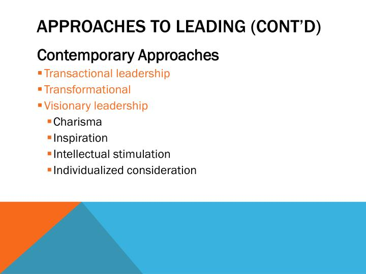 APPROACHES TO LEADING (CONT'D)