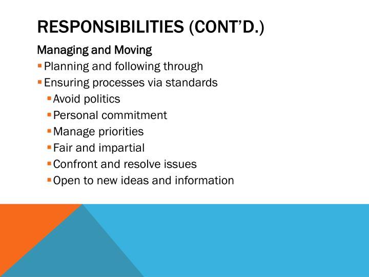 Responsibilities (cont'd.)