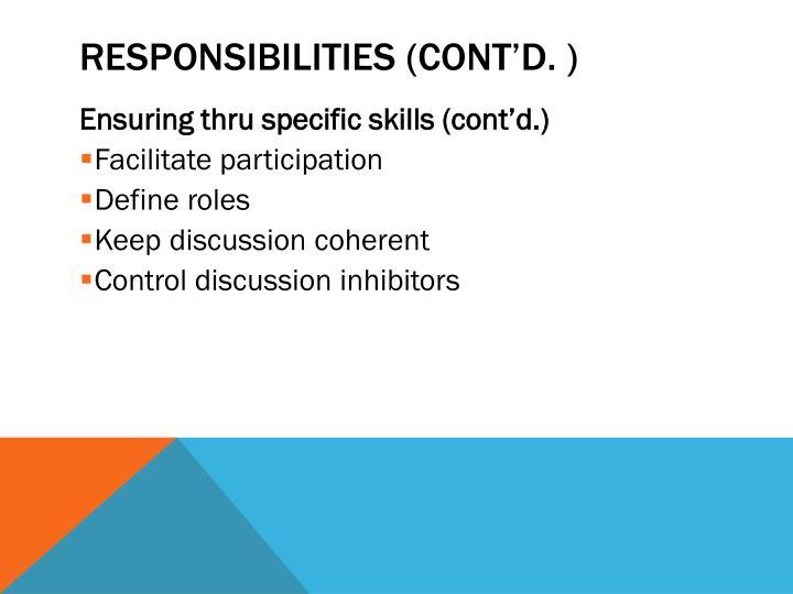 Responsibilities (cont'd. )