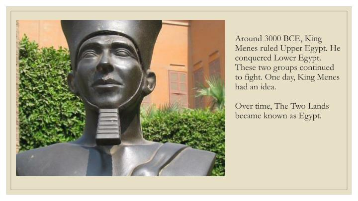 Around 3000 BCE, King