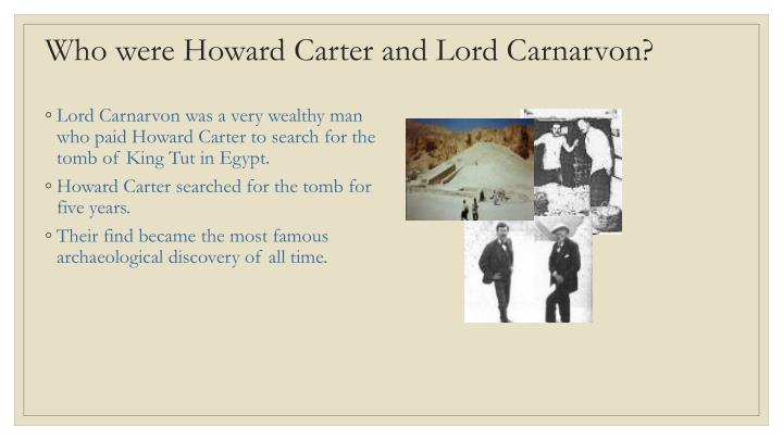 Who were Howard Carter and Lord Carnarvon?