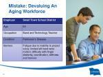mistake devaluing an aging workforce