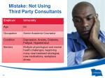 mistake not using third party consultants