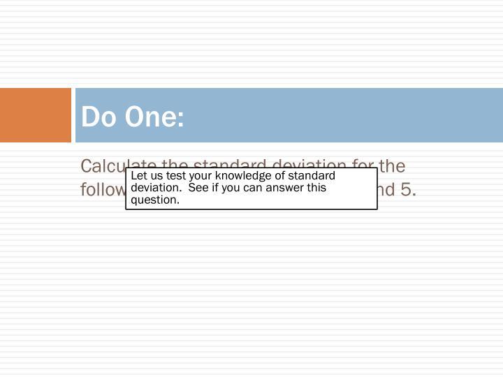 Do One: