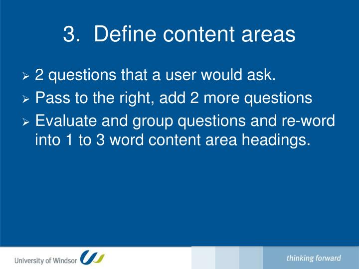 3.  Define content areas