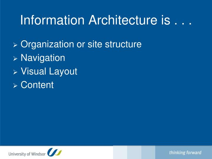 Information Architecture is . . .