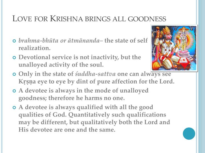 Love for Krishna brings all goodness