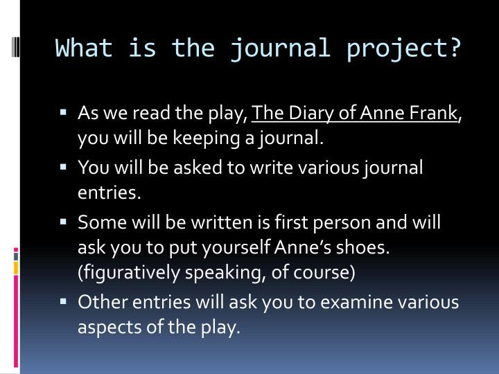 What is the journal project?