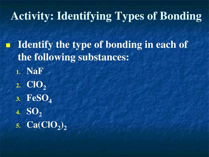 Activity: Identifying Types of Bonding