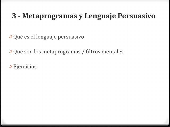 3 - Metaprogramas y Lenguaje Persuasivo