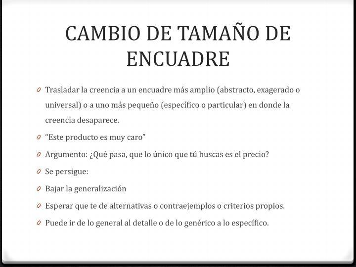CAMBIO DE TAMAÑO DE ENCUADRE