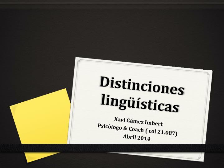 Distinciones lingüísticas