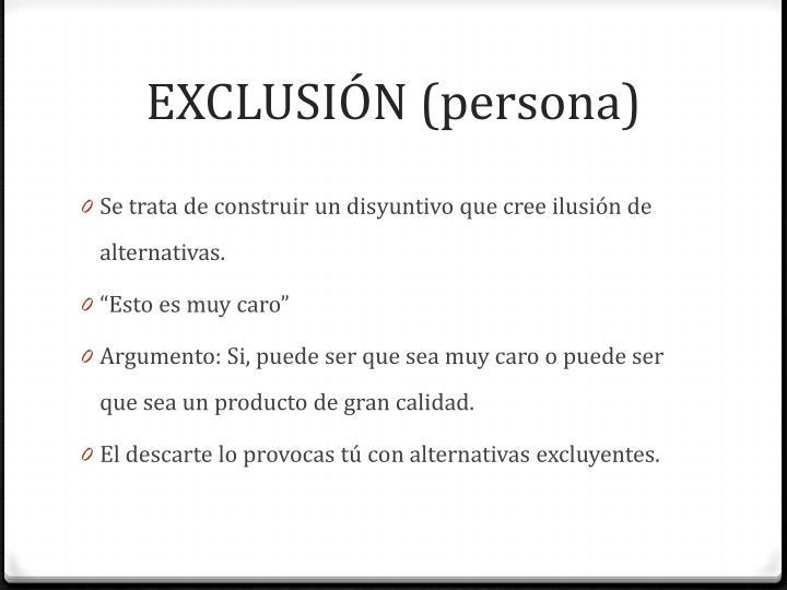 EXCLUSIÓN (persona)