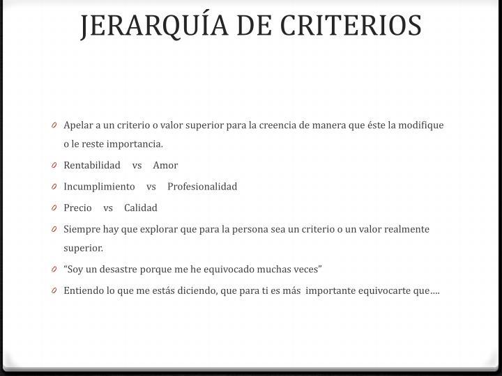 JERARQUÍA DE CRITERIOS