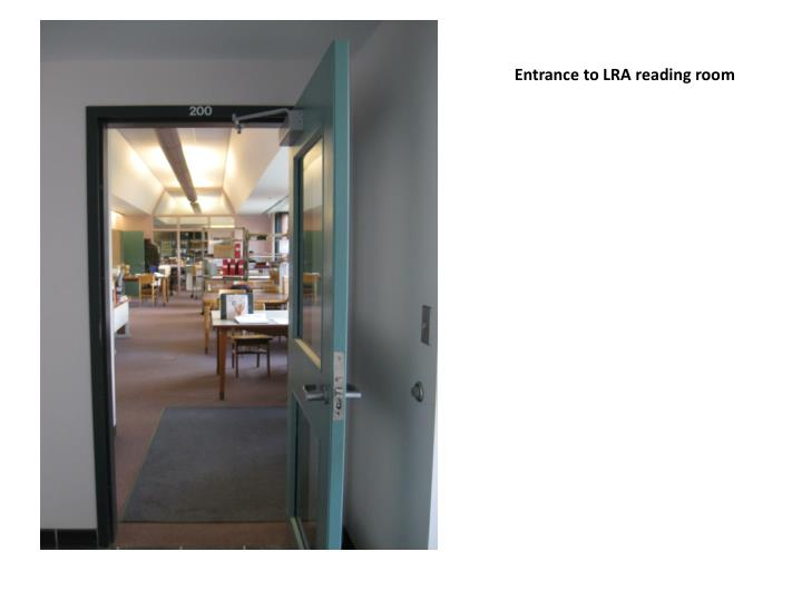 Entrance to LRA reading room