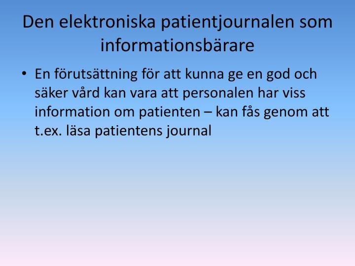 Den elektroniska patientjournalen som informationsbärare