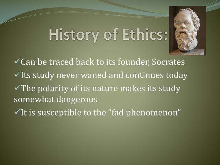 History of Ethics: