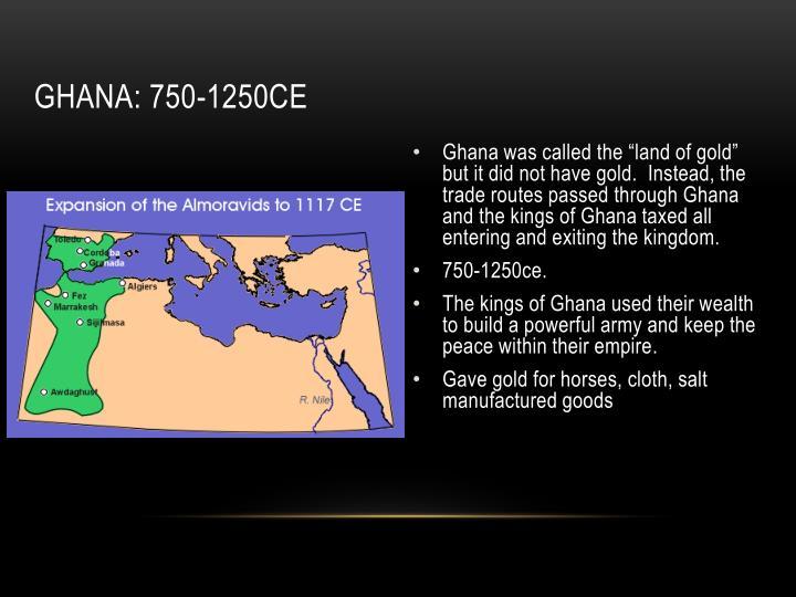 Ghana: 750-1250ce