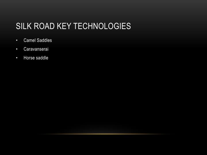 Silk Road Key technologies