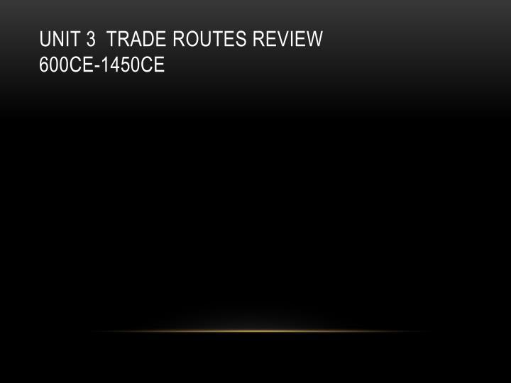 Unit 3  trade