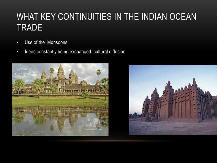 What key continuities in the Indian Ocean Trade