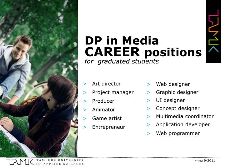 Dp in media career positions for graduated students