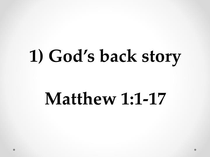 1) God's back story