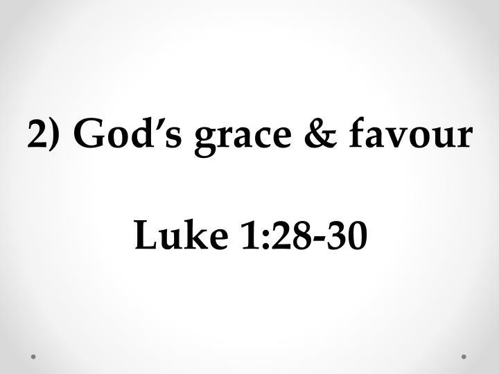 2) God's grace &