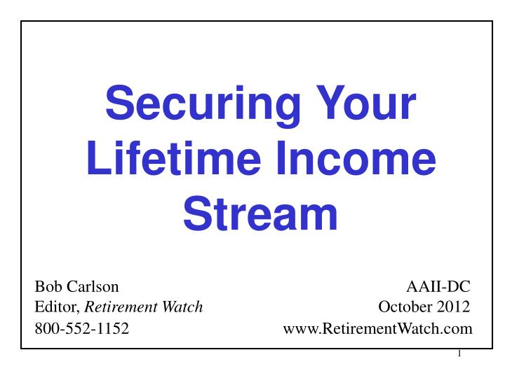 Securing Your Lifetime Income Stream