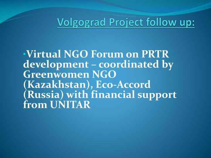 Volgograd Project follow up: