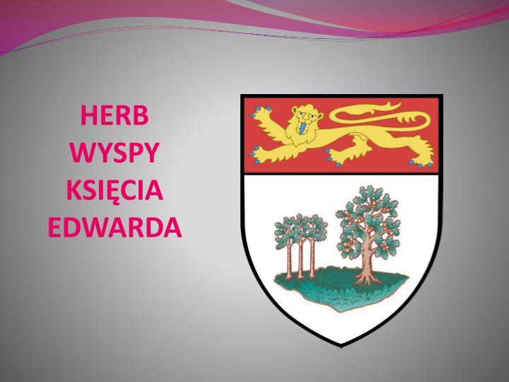 HERB WYSPY KSIĘCIA EDWARDA