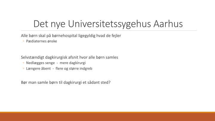 Det nye Universitetssygehus Aarhus