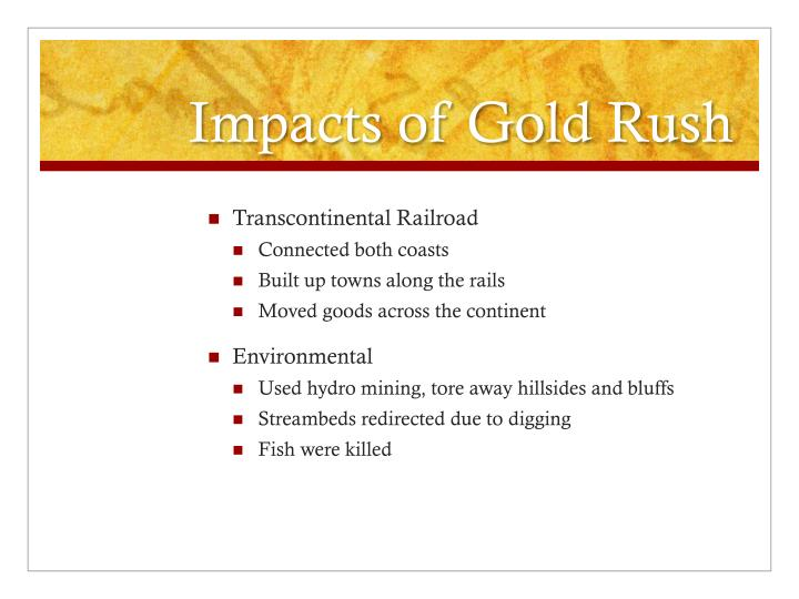 Impacts of Gold Rush