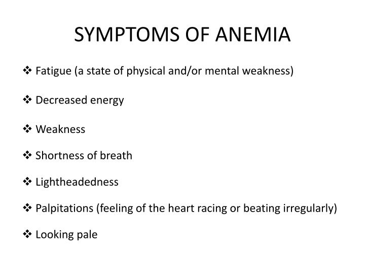 SYMPTOMS OF ANEM