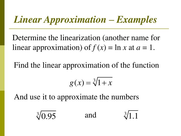 Linear Approximation – Examples